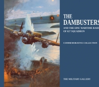 THE DAMBUSTERS - AND THE EPIC WARTIME RAIDS OF 617 SQUADRON