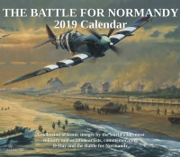 2019 CALENDAR - THE BATTLE FOR NORMANDY