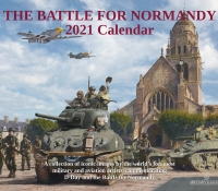 2021 CALENDAR - THE BATTLE FOR NORMANDY